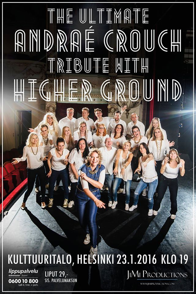 Higher Ground: The ultimate Andraé Crouch tribute Helsingin Kulttuuritalossa 23.1.2016