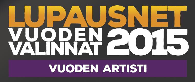 LupausNetin Vuoden Valinnat 2015 – Vuoden artisti – Ossi Mäki-Reini