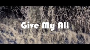 Video: LZ7 – Give My All