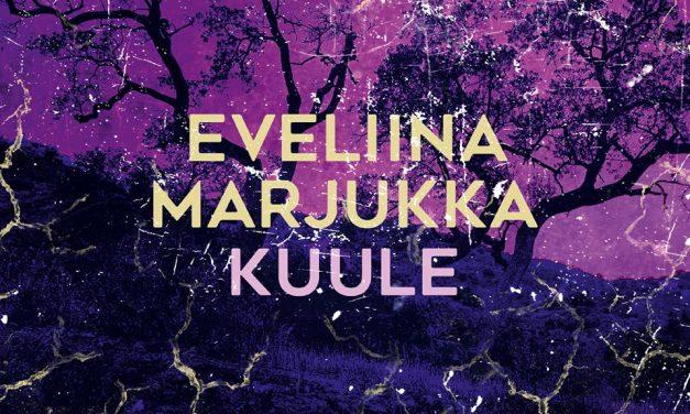 Levyarvostelu: Eveliina Marjukka – Kuule