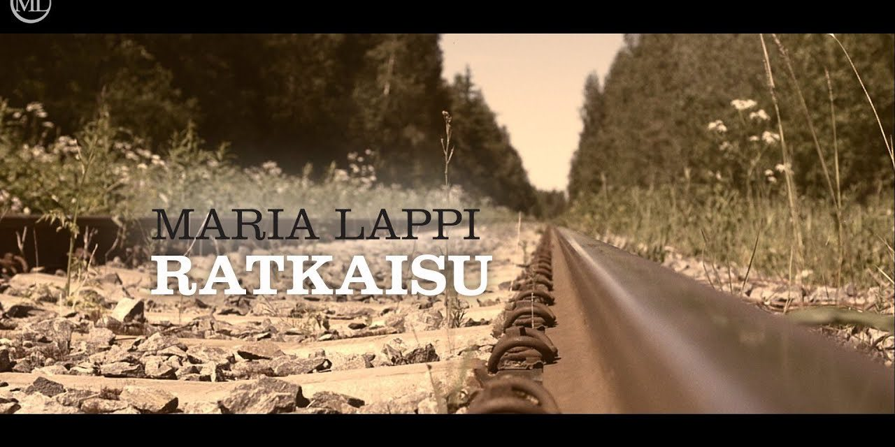 Maria Lappi – Ratkaisu (Official Music Video)