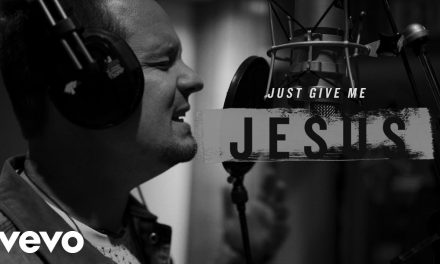 Video: Unspoken – Just Give Me Jesus