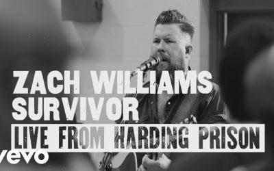 Video: Zach Williams – Survivor (Live from Harding Prison)